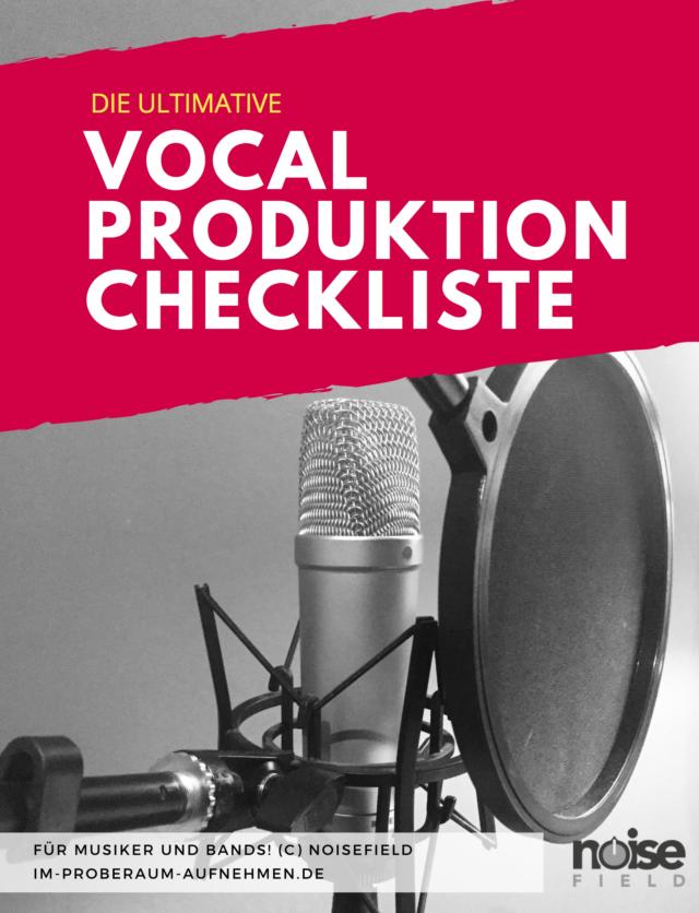 Checkliste Vocal Produktion Homerecording
